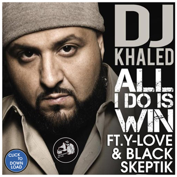 Dj khaled all i do is win free download.