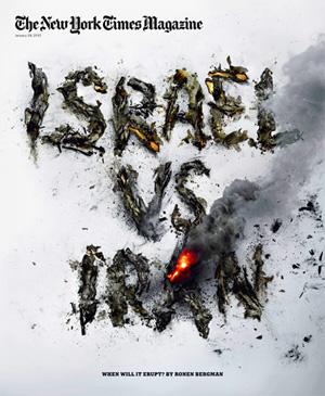 israel-versus-iran-new-york-times-magazine-january-2012