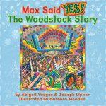 Max Yasgur Said Yes